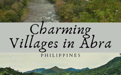 Five Charming Villages in the Province of Abra You (Probably) may Never have Heard of